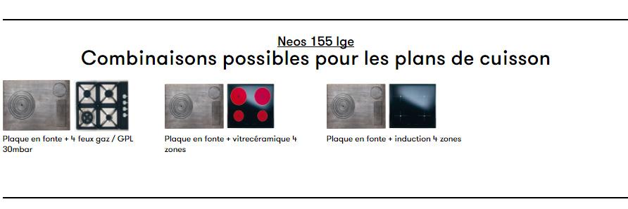 Cuisiniére CORRADI - NEOS 155 LGE Combinaisons possibles pour les plans de cuisson